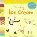 Yummy Ice Cream: A Book About Sharing (Board book)
