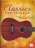 Mel Bay Presents Classics for Ukulele (Paperback)