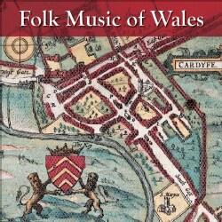 Various - Folk Music of Wales