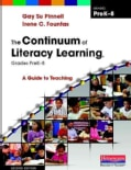 The Continuum of Literacy Learning, Grades PreK-8: A Guide to Teaching (Paperback)