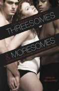 The Mammoth Book of Threesomes and Moresomes (Paperback)
