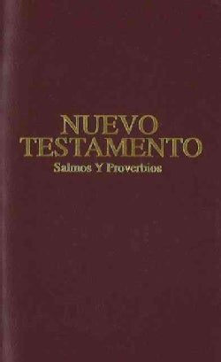 El Nuevo Testamento Salmos y Proverbios/ New Testament Psalms and Proverbs: Reina Valera Revisada 1960, Imitation... (Paperback)