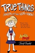 True Things (Adults Don't Want Kids to Know) (Paperback)