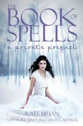 The Book of Spells: A Private Prequel (Hardcover)
