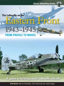 The Luftwaffe on the Eastern Front 1943-5 (Paperback)