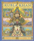 Kubla Khan: The Emperor of Everything (Hardcover)
