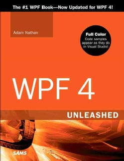WPF 4: Unleashed (Paperback)