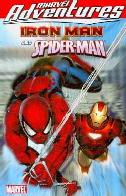 Marvel Adventures Iron Man/Spider-man: Iron Man and Spider-Man Digest (Paperback)