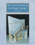 Technical Drawing for Stage Design (Paperback)