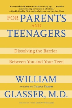 For Parents and Teenagers: Dissolving the Barrier Between You and Your Teen (Paperback)