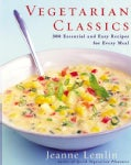 Vegetarian Classics: 300 Essential and Easy Recipes for Every Meal (Paperback)