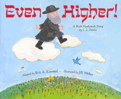 Even Higher!: A Rosh Hashanah Story (Paperback)