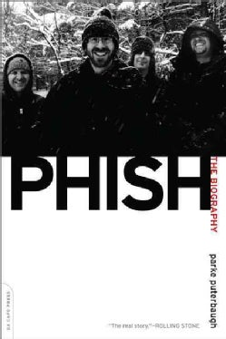 Phish: The Biography (Paperback)