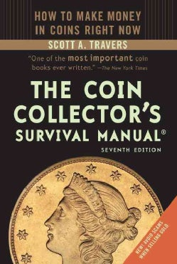 The Coin Collector's Survival Manual (Paperback)