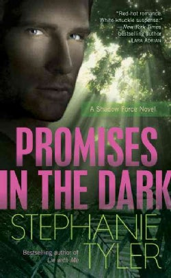 Promises in the Dark: A Shadow Force Novel (Paperback)