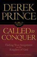 Called to Conquer: Finding Your Assignment in the Kingdom of God (Paperback)