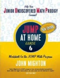 JUMP at Home Grade 6: Worksheets for the JUMP Math Program (Paperback)