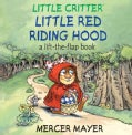 Little Red Riding Hood: A Lift-The-Flap Book (Hardcover)