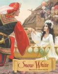 Snow White: A Tale from the Brothers Grimm (Hardcover)