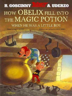 How Obelix Fell into the Magic Potion When He was a Little Boy (Paperback)