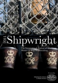 Shipwright 2011: The International Annual of Maritime History & Ship Modelmaking (Hardcover)