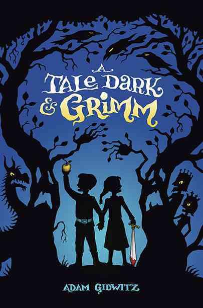 A Tale Dark & Grimm (Hardcover)