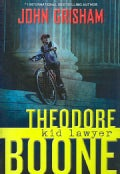 Theodore Boone, Kid Lawyer (Hardcover)