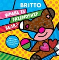 Where Is Friendship Bear? (Board book)