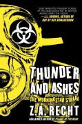 Thunder and Ashes: The Morningstar Strain (Paperback)