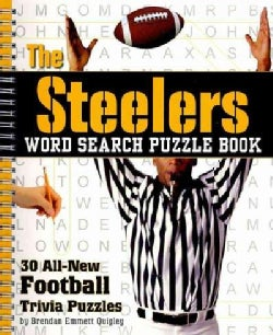 The Steelers Word Search Puzzle Book: 30 All-New Football Trivia Puzzles (Spiral bound)