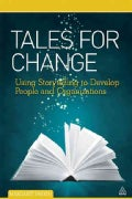 Tales for Change: Using Storytelling to Develop People and Organizations (Paperback)