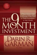 The 9 Month Investment: A Passive Investors Guide to Achieving 10 Years Worth of Wealth Accumulation in Only 9 Mo... (Paperback)