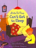 Little Bo Peep Can't Get to Sleep (Paperback)