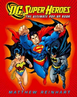 DC Super Heroes: The Ultimate Pop-up Book (Hardcover)