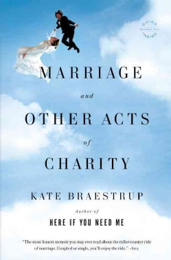 Marriage and Other Acts of Charity: A Memoir (Paperback)