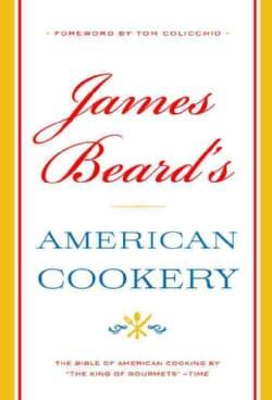 James Beard's American Cookery (Hardcover)