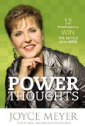 Power Thoughts: 12 Strategies to Win the Battle of the Mind (Hardcover)