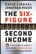 The Six-Figure Second Income: How to Start and Grow a Successful Online Business Without Quitting Your Day Job (Hardcover)