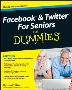Facebook & Twitter for Seniors for Dummies (Paperback)