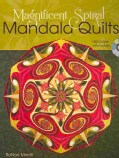Magnificent Spiral Mandala Quilts