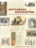 Sketchbook Confidential: Secrets from the Private Sketches of over 40 Master Artists (Paperback)