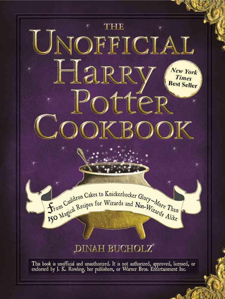 The Unofficial Harry Potter Cookbook: From Cauldron Cakes to Knickerbocker Glory-More Than 150 Magical Recipes fo... (Hardcover)