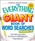 The Everything Giant Book of Word Searches: Over 300 New Puzzles for Hours of Challenging Fun! (Paperback)