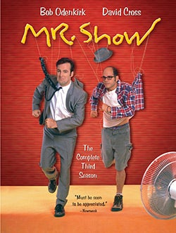 Mr. Show: Complete Third Season (DVD)