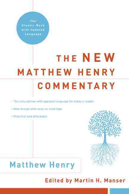 The New Matthew Henry Commentary: The Classic Work with Updated Language (Hardcover)