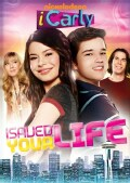 iCarly: iSaved Your Life (DVD)