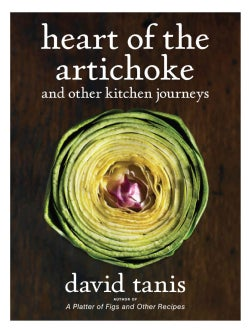 Heart of the Artichoke and Other Kitchen Journeys (Hardcover)