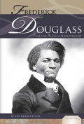 Frederick Douglass: Fugitive Slave and Abolitionist (Hardcover)