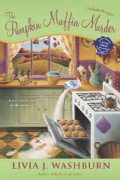 The Pumpkin Muffin Murder: A Fresh Baked Mystery (Paperback)