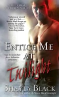 Entice Me at Twilight (Paperback)
